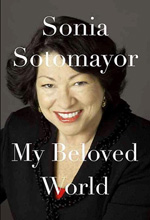 Sonia Sotomayor, My Beloved World
