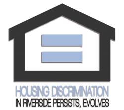 Housing Discrimination in Riverside Persists, Evolves