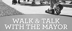 Walk & Talk With The Mayor