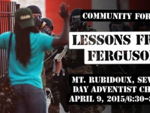 Community Forum: Lessons from Ferguson