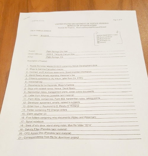 Evidence list left with Palm Springs City Hall officials following September, 2015 raid by FBI and anticorruption task force. Photo courtesy of KMIR