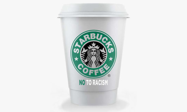 "Starbucks, ABC Declare:  ""Racism NOT OKAY anymore"""