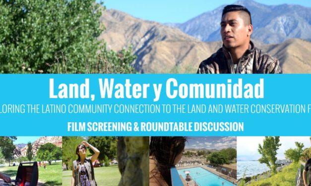 """""""Land, Water y Comunidad"""""""