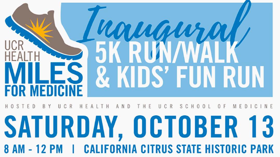 UCR Health Miles for Medicine 5K Fun Run/Walk