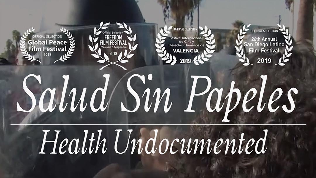 """Salud Sin Papeles"" Health Undocumented"