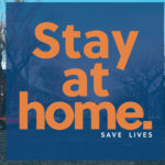 """Stay Home, Stay Safe"" Billboard Campaign"