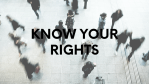 Know Your Rights: 5 Basic Rights As a Citizen