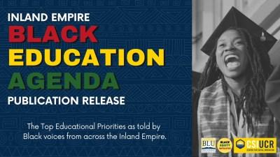 Inland Empire Black Education Agenda Released